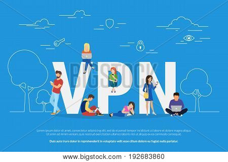 VPN concept vector illustration of young people using mobile gadgets such as laptop and smartphone via virtual private networks. Flat design of people near letters. Securely access website and privacy