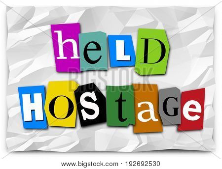 Held Hostage Ransom Note Demand Words Illustration