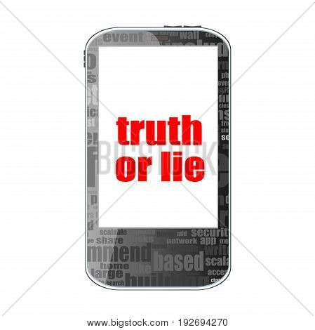 Truth Or Lie Text. Social Concept . Detailed Modern Smartphone Isolated On White