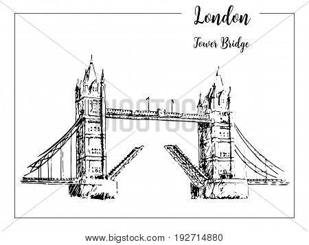 Tower Bridge. London symbol. Beautiful hand drawn vector sketch illustration. For prints textile advertising poster label City panorama tourism booklet brochure postcard