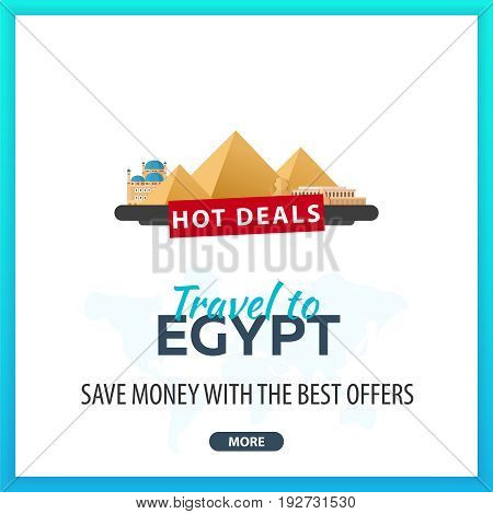 Travel To Egypt. Travel Template Banners For Social Media. Hot Deals. Best Offers.