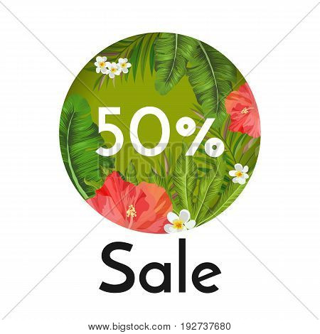 50 percent sale banner with tropical flowers and plants. Gorgeous red hibiscus, tender white narcissus and big palm leaves isolated vector illustration inside circle.