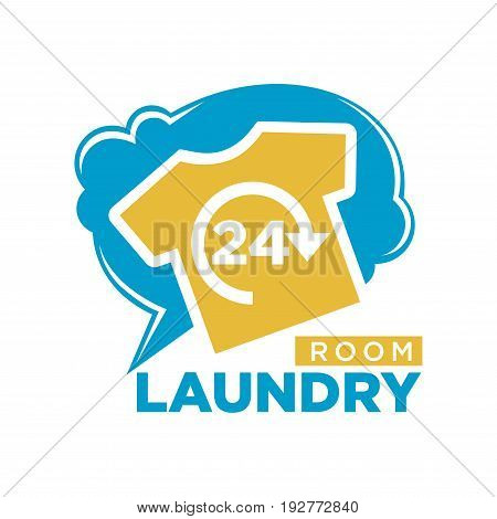 24 Hours laundry room promotional logotype with yellow T-shirt, blue cloud behind and sign underneath isolated vector illustration on white background. Convenient public laundromat advertising emblem.