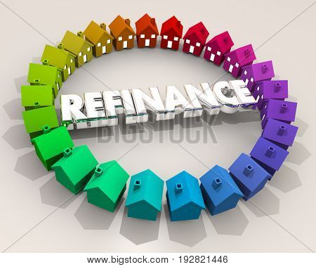 Refinance Loan Home Mortgage Houses Debt 3d Illustration