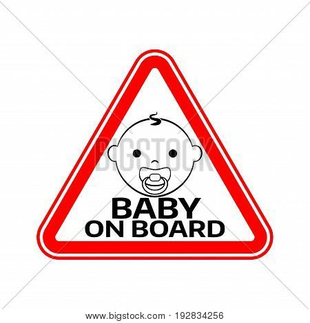 Baby on board sign with child boy smiling face with nipple silhouette in red triangle on a white background. Car sticker with warning. Vector illustration.