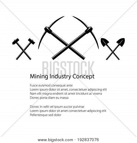 Mining Industry and Construction Concept Crossed Hammer and Sledgehammer and Pickaxes Crossed Shovels Tools for Excavation Black and White Vector illustration