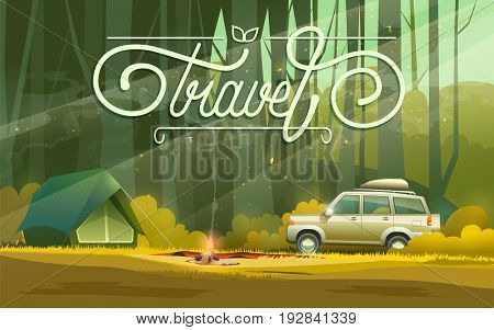 Vector illustration of tent at bonfire and car parked in forest with travel word.