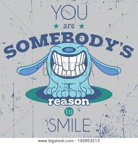 Positive Funny Poster with one big smile and words about reason to smile vector illustration