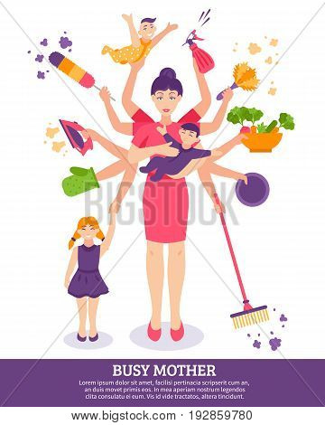 Busy mother concept with children household items and toys flat vector illustration