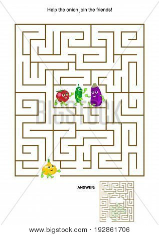 Maze game with cute vegetable characters: Help the onion join the friends. Answers included.