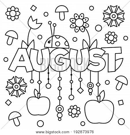 Black and white vector illustration. Coloring page. August