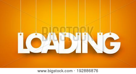 Loading. White word on orange background. 3d illustration