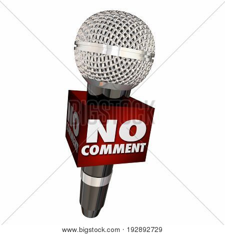 No Comment Microphone Interview Refuse Answer 3d Illustration