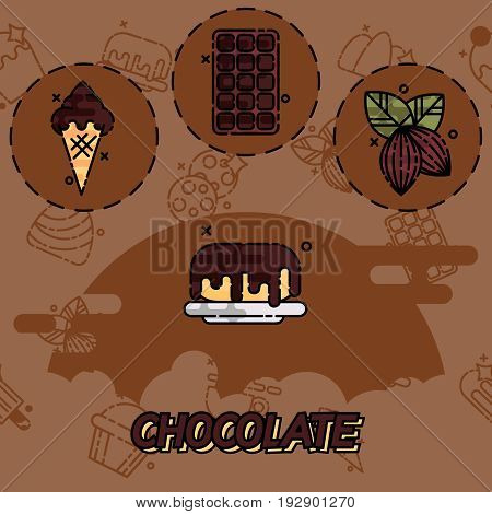 Chocolate flat concept icons. Tasty chocolate. Drips chocolate. Vector illustration, EPS 10