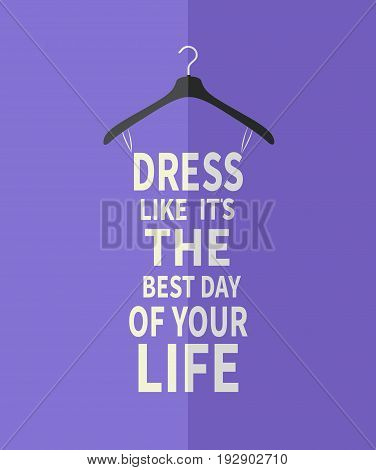 Fashion woman stylized dress made from quote.