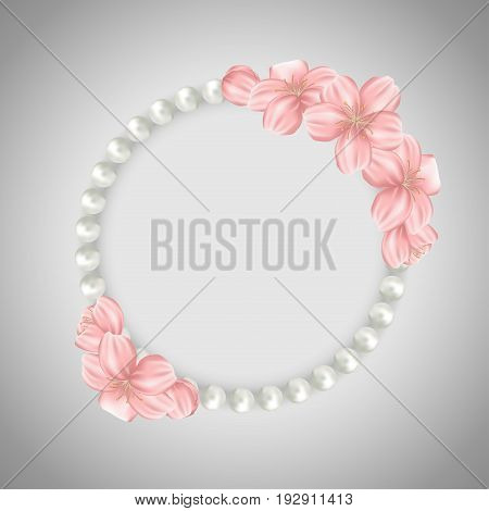 Pearl beads frame on gray background. Jewellery bracelet necklace with sakura cherry flowers. Vector illustration