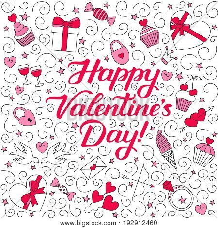 Doodle background with hand-drawn lettering phrase Happy Valentine's Day! Square composition shades of pink. EPS 10 vector illustration.