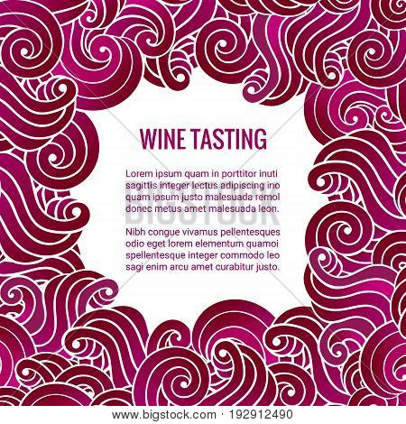 Wine tasting squared card. Frame design made of purple swirls. Brochure template. Clipping mask. EPS 10 vector illustration.