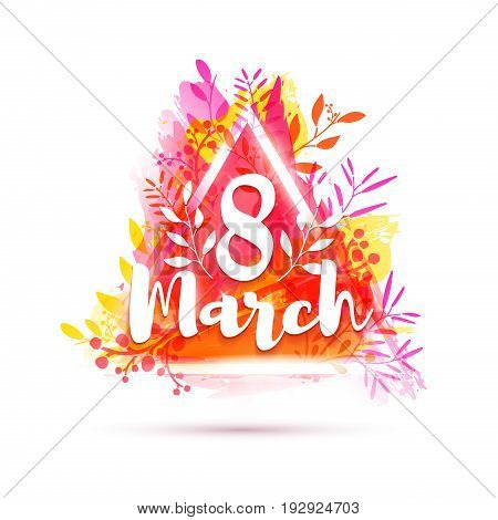 Design banner International Women's Day. Flyer for 8 march with triangle frame and herb. Poster with pink flower decoration on watercolor texture backgraund. Vecto
