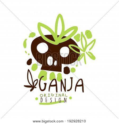 Ganja label original design, logo graphic template colorful hand drawn vector Illustration