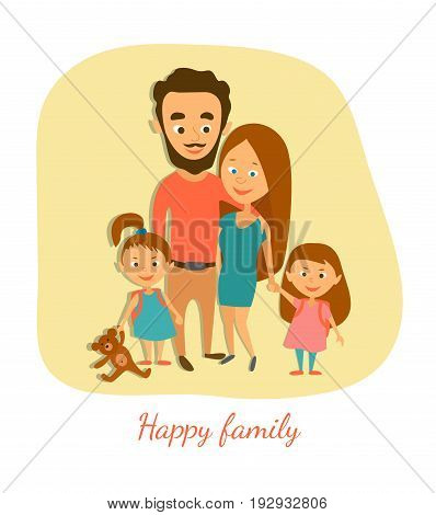 Vector illustration. Happy married couple with children. A man and a woman with two daughters and a teddy bear. Cartoon characters.