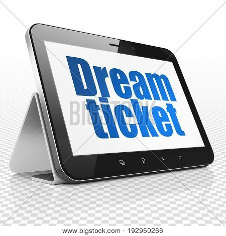 Business concept: Tablet Computer with blue text Dream Ticket on display, 3D rendering