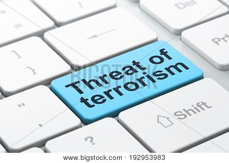 Political concept: computer keyboard with word Threat Of Terrorism, selected focus on enter button background, 3D rendering