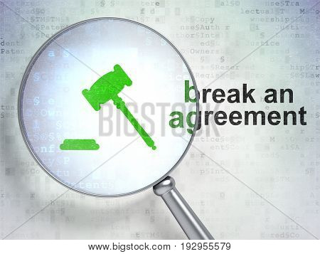 Law concept: magnifying optical glass with Gavel icon and Break An Agreement word on digital background, 3D rendering