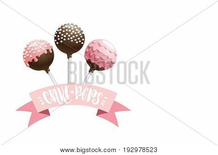 Set of vector colored cake pops on a stick, isolated on a white background, with lettering. Vector banner with space for text recipe. Greeting card for birthday sweets and place for text