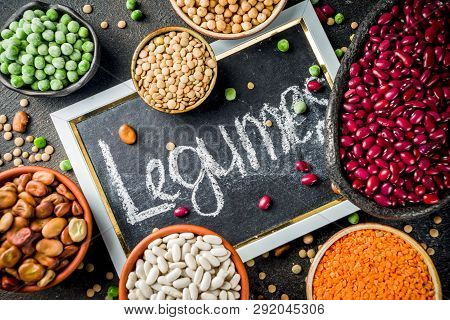 Various Assortment Of Legumes - Beans, Soy Beans, Chickpeas, Lentils, Green Peas. Healthy Eating Con
