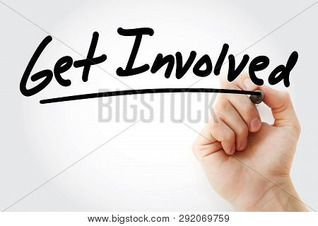 Get Involved Text With Marker, Business Concept Background