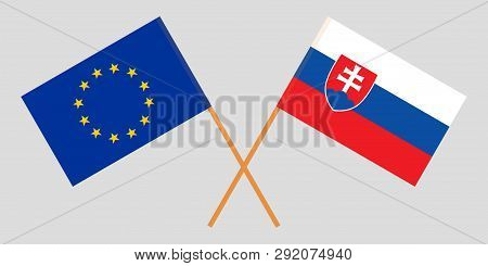 Slovakia And Eu. The Slovakian And European Flags. Official Colors. Correct Proportion. Vector Illus