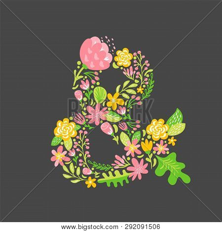 Floral Summer Ampersand. Flower Capital Wedding Uppercase Alphabet. Colorful Font With Flowers And L