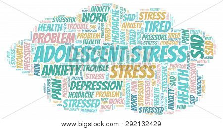 Adolescent Stress Word Cloud. Wordcloud Made With Text Only.