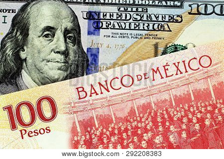 A Close Up Image Of A New American One Hundred Dollar Bill With A Mexican One Hundred Peso Bank Note