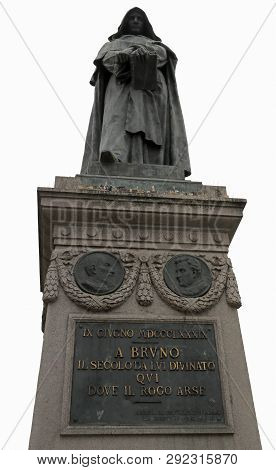 Statue of Giordano Bruno in Rome Italy. He was burned at the stake in Rome in 1600 by Roman Inquisition poster