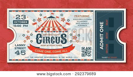 Circus Tickets. Vintage Carnival Event Banner, Retro Luxury Coupon With Marquee And Party Announceme