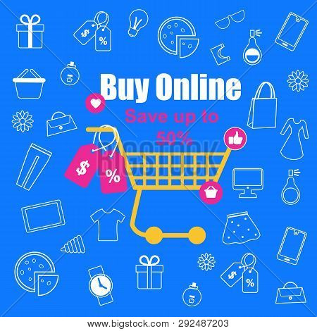 Shopping Trolley with Sale Tags on Blue Background with Outline Sketchy Male and Female Things. Fashion. Clothing, Food, Accessories, Gifts. Buy Online. Save Up to 50 Percent. Flat Vector Illustration poster
