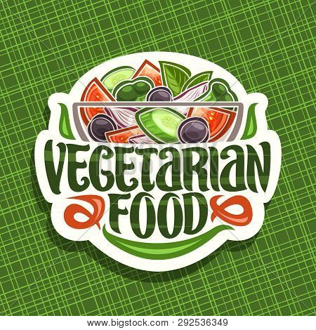 Vector Logo For Vegetarian Food, White Badge With Juicy Salad In Glass Transparent Bowl, Brush Lette
