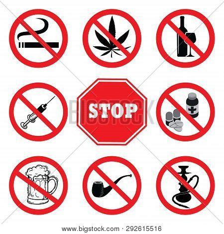 Stop Drugs.drugs Prohibition Sign Collection.no Smoking,no Marijuana,no Tobacco Pipe,no Alcohol,no B