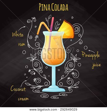 Simple Recipe For An Alcoholic Cocktail Pina Colada. Drawing Chalk On A Blackboard. Vector Illustrat