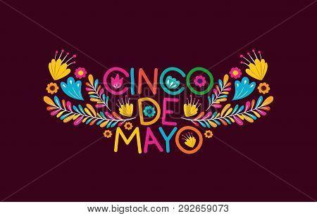 Cinco De Mayo Card With Floral Decoration Vector Illustration Design
