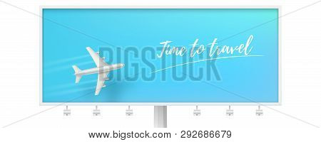 Silver Airplane In Blue Sky On Billboard. Time To Travel. Flying Plane On Blue Background. The Conce