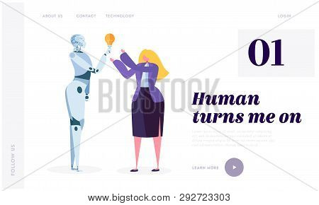 Human Turn On Robot Landing Page. Development Robotic Is Future Of World. Artificial Intelligence, M