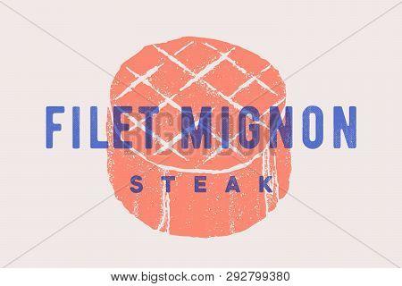 Steak, Filet Mignon. Poster With Steak Silhouette