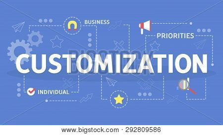 Customization Concept. Idea Of A Customer Service