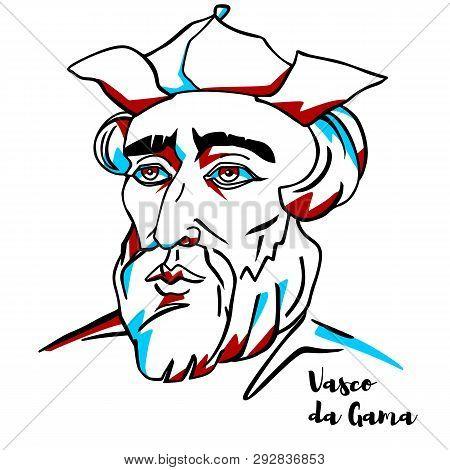 China, Chenghai - March, 04, 2019: Vasco Da Gama Engraved Vector Portrait With Ink Contours. Portugu