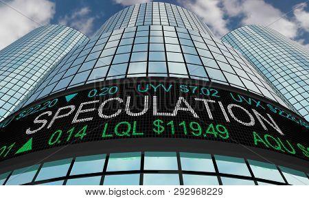 Speculation Investors Speculation Stock Market Ticker 3d Illustration