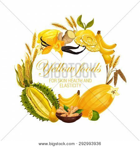 Yellow Food Nutrition, Color Diet Healthy Fruits, Cereals And Spices. Vector Natural Organic Diet, Y