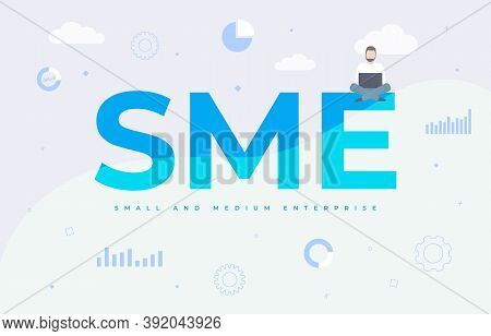 Sme - Small And Medium Enterprise Business Concept With Word Acronym Lettering And Technology Icons.